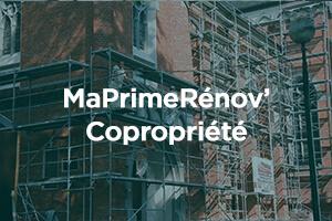 Aide MaPrimeRénov' Copropriété