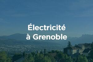 Les fournisseurs d'électricité à Grenoble