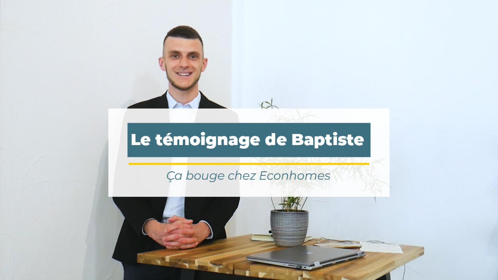 Vidéo : Le témoignage de Baptiste